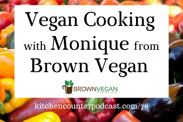 Vegan Cooking with Monique