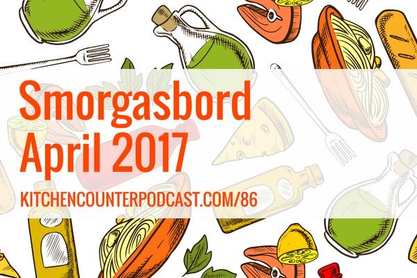 Smorgasbord April 2017