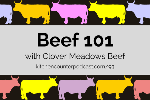 Beef 101 with Clover Meadows Beef